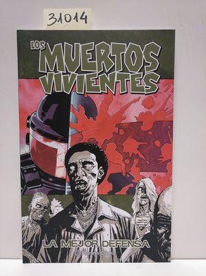 LOS MUERTOS VIVIENTES Nº 05/32. LA MEJOR DEFENSA