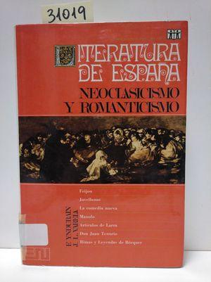 LITERATURA DE ESPAÑA. TOMO III:  NEOCLASICISMO Y ROMANTICISMO.