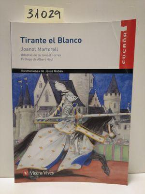 TIRANTE EL BLANCO (CUCAÑA)