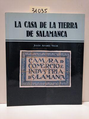 LA CASA DE LA TIERRA DE SALAMANCA