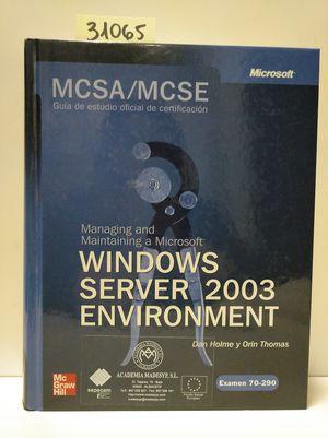 MCSA/MCSE (EXAM 70-290): MANAGING AND MAINTAINING A MS WINDOWS SERVER 2003 ENVIRONMENT.