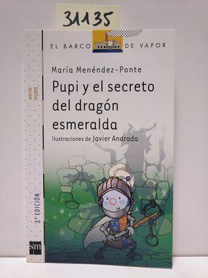 PUPI Y EL SECRETO DEL DRAGÓN ESMERALDA