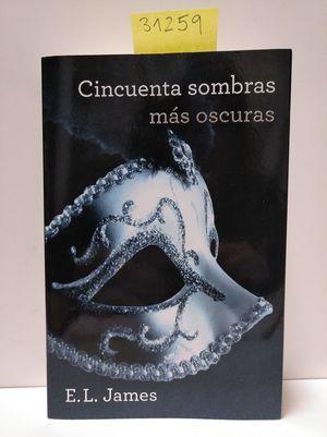 CINCUENTA SOMBRAS MÁS OSCURAS (CINCUENTA SOMBRAS 2)