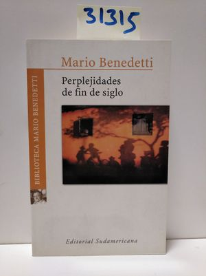 PERPLEJIDADES DE FIN DE SIGLO