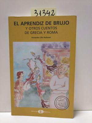 EL APRENDIZ DE BRUJO Y OTROS CUENTOS DE GRECIA Y ROMA