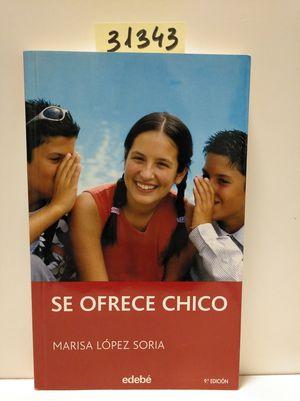 SE OFRECE CHICO