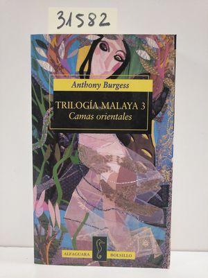 TRILOGÍA MALAYA 3 : CAMAS ORIENTALES