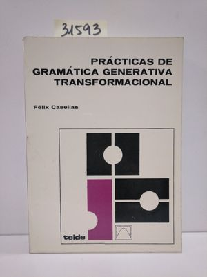 PRÁCTICAS GRAMÁTICA GENERATIVA TRANSFORMACIONAL