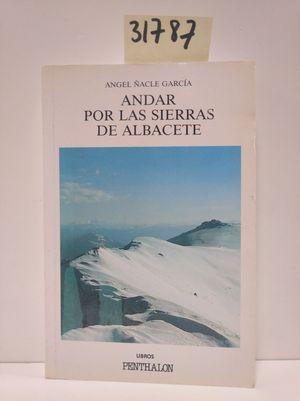 ANDAR POR LAS SIERRAS DE ALBACETE
