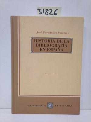 HISTORIA DE LA BIBLIOGRAFÍA EN ESPAÑA