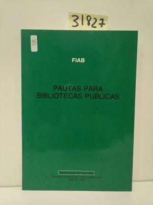 PAUTAS PARA BIBLIOTECAS PÚBLICAS