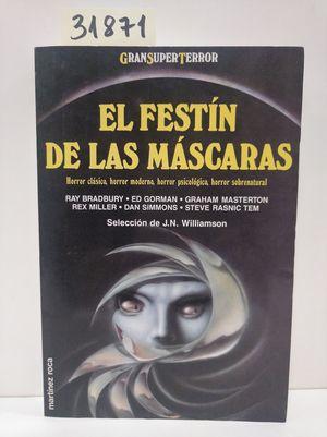 EL FESTÍN DE LAS MÁSCARAS