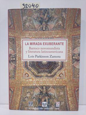 LA MIRADA EXUBERANTE