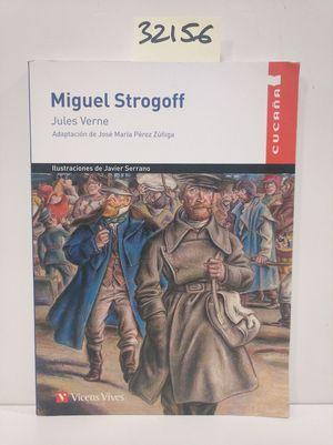 MIGUEL STROGOFF - CUCAÑA