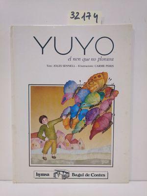YUYO, EL NEN QUE NO PLORAVA
