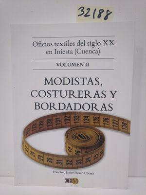 OFICIOS TEXTILES DEL SIGLO XIX EN INIESTA (CUENCA) VOLUMEN II