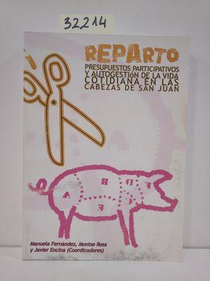 REPARTO, PRESUPUESTOS PARTICIPATIVOS Y AUTOGESTIÓN DE LA VIDA COTIDIANA