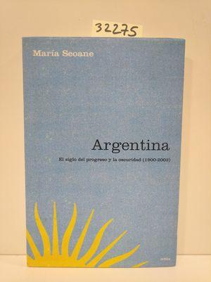 ARGENTINA: EL SIGLO DEL PROGRESO (LDCR)