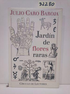 JARDÍN DE FLORES RARAS