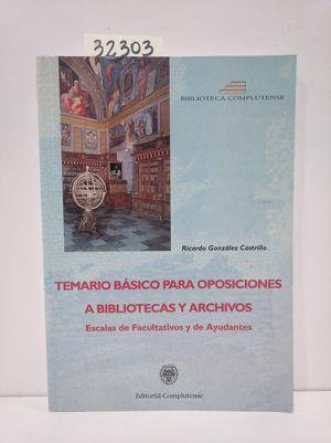 TEMARIO BÁSICO PARA OPOSICIONES A BIBLIOTECAS Y ARCHIVOS