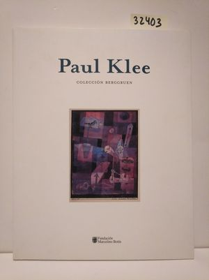 PAUL KLEE, COLECCIÓN BERGGRUEN