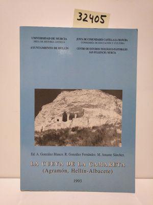 LA CUEVA DE LA CAMARETA (AGRAMÓN, HELLÍN-ALBACETE)