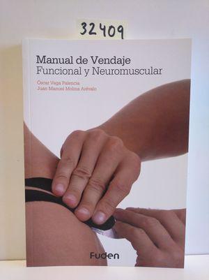 MANUAL DE VENDAJE FUNCIONAL Y NEUROMUSCULAR