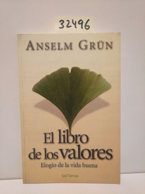 EL LIBRO DE LOS VALORES. ELOGIO DE LA VIDA BUENA