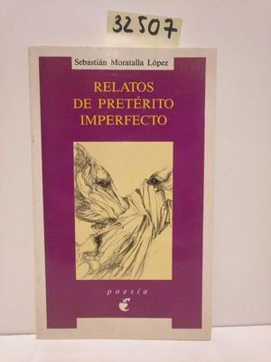 RELATOS DE PRETÉRITO IMPERFECTO