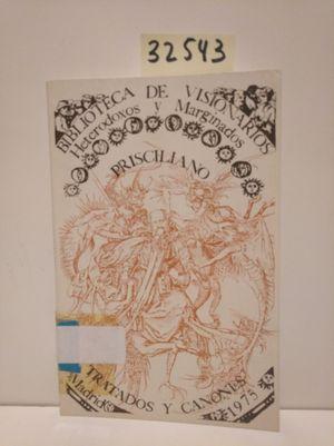 TRATADOS Y CÁNONES. BIBLIOTCA DE VISIONARIOS, HETERODOXOS Y MARGINADOS