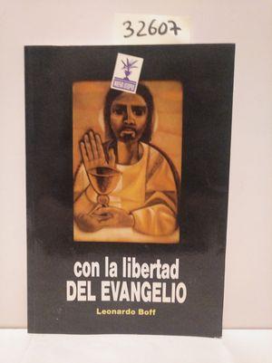 CON LA LIBERDAD DEL EVANGELIO