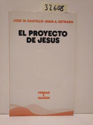EL PROYECTO DE JESÚS