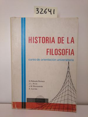 HISTORIA DE LA FILOSOFÍA. CURSO DE ORIENTACIÓN UNIVERSTARIA