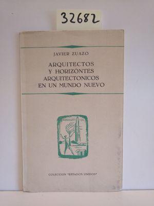 ARQUITECTOS Y HORIZONTES ARQUITECTÓNICOS EN UN MUNDO NUEVOUS