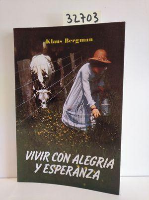 VIVIR CON ALEGRÍA Y ESPERANZA