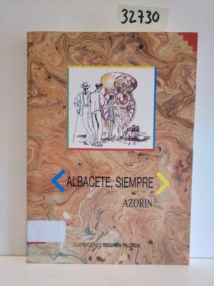 ALBACETE, SIEMPRE. ILUSTRACIONES BENJAMÍN PALENCIA