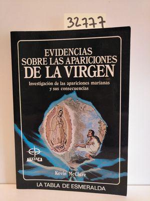 EVIDENCIAS SOBRE LAS APARICIONES DE LA VIRGEN