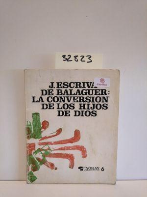 LA CONVERSACION DE LOS HIJOS DE DIOS