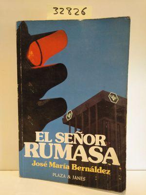SEÑOR RUMASA, EL
