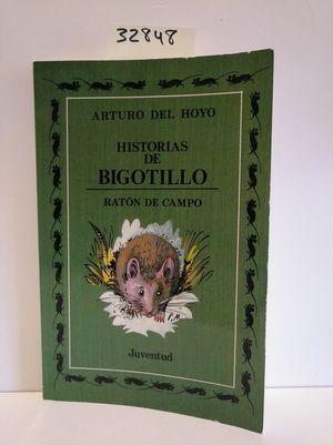 HISTORIAS DE BIGOTILLO, RATÓN DE CAMPO