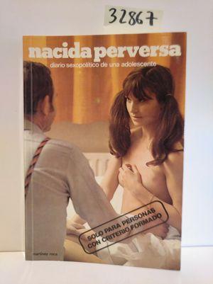 NACIDA PERVERSA