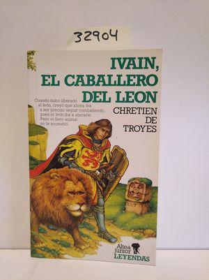 IVAIN, EL CABALLERO DEL LEÓN