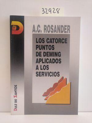 LOS CATORCE PUNTOS DE DEMING APLICADOS A LOS SERVICIOS