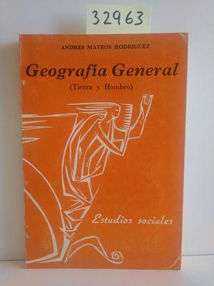 GEOGRAFÍA GENERAL. TIERRA Y HOMBRE