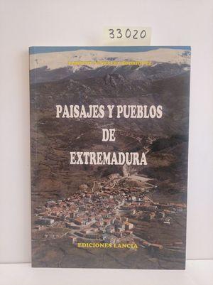 PAISAJES Y PUEBLOS DE EXTREMADURA