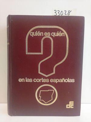 QUIÉN ES QUIÉN EN LAS CORTES ESPAÑOLAS X. LEGISLATURA (1971-1975)