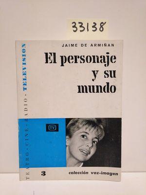 EL PERSONAJE Y SU MUNDO