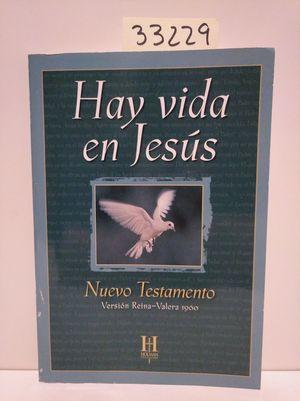NUEVO TESTAMENTO HAY VIDA EN JESÚS. VERSIÓN REINA-VALERA 1960