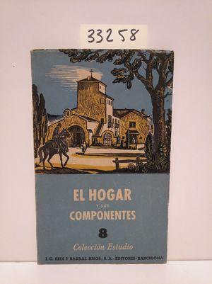 EL HOGAR Y SUS COMPONENTES