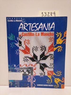 ARTESANÍA DE CASTILLA-LA MANCHA